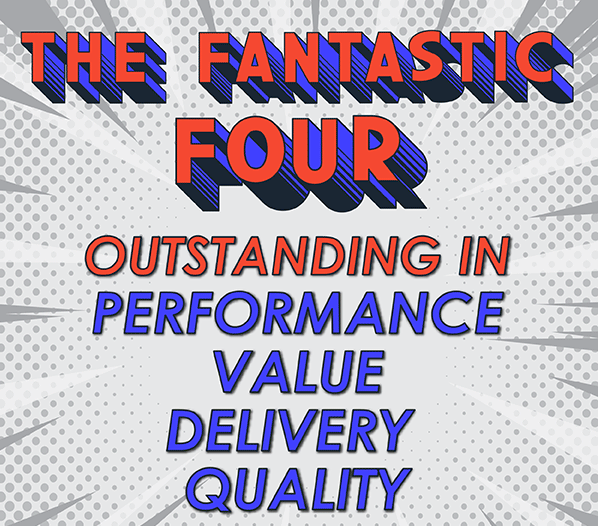 The-Fantastic-Four- Outstanding -In- Performance-Value-Delivery-Quality