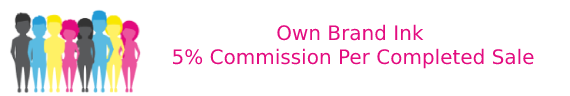 own-brand-ink-5%-commission-per-completed-sale