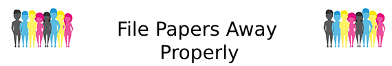 file-papers-away-properly