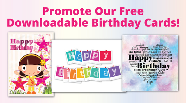 promote-our-free-downloadable-birthday-cards