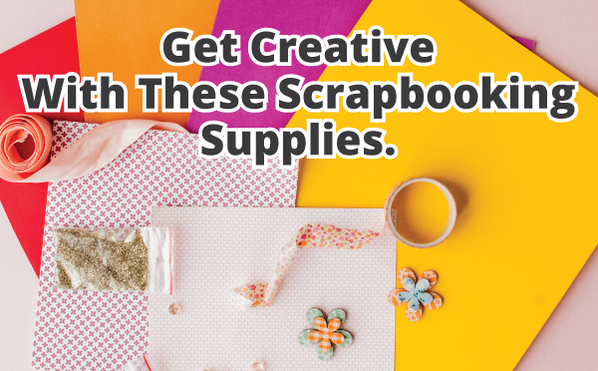get-creative-with-your-scrapbooking-supplies