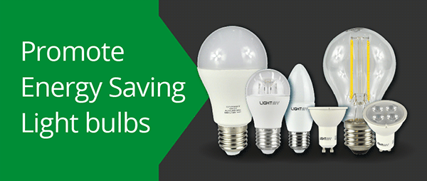 promote energy saving led bulbs