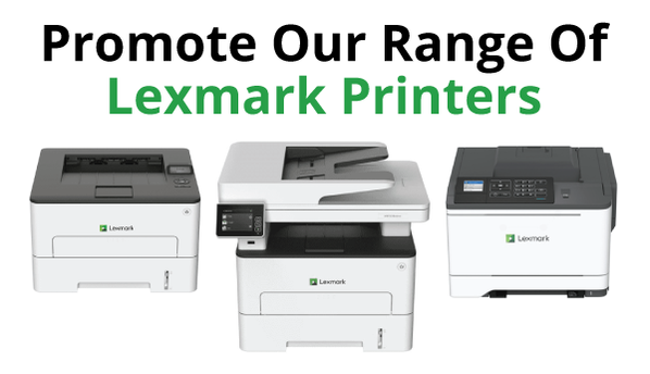 promote-our-range-of-lexmark-printers