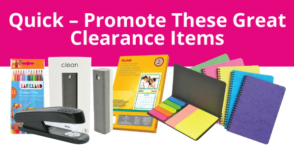 Quick - Promote These Great Clearance Items