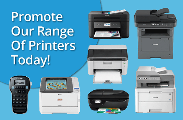 promote-our-range-of-printers-today
